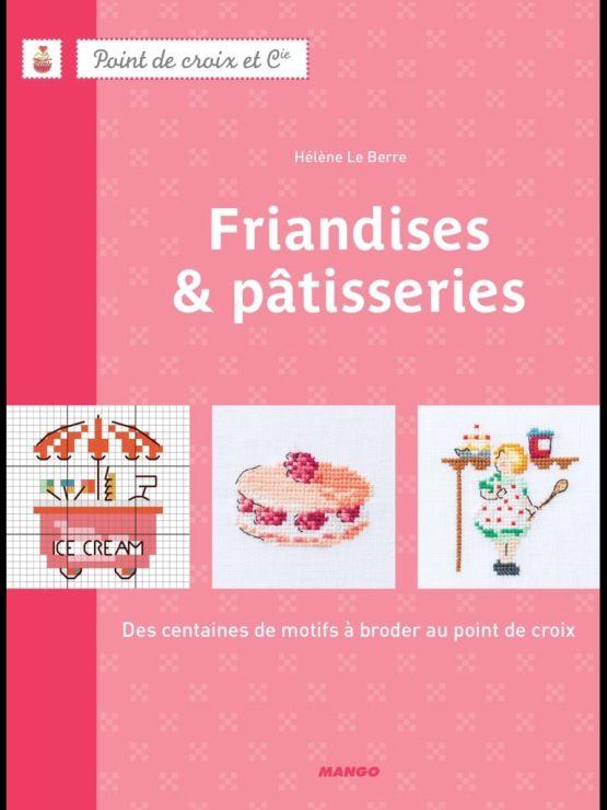 (1) Gallery.ru / Фото #56 - Friandises & Pâtisseries-Hélène Le Berre - Ulka1104