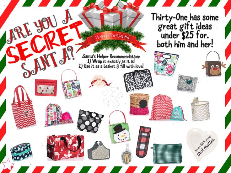 Thirty-One Secret Santa. Gifts under $25! Graphic for Facebook party or VIP group. Fall 2017 www.mythirtyone.ca/sabrinawhite
