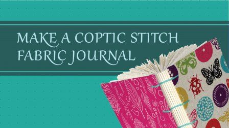 DIY with me! Learn how to make a coptic stitch fabric covered journal. Challenge level: intermediate. Never made a book before? Try my class: Repurpose a Vintage Book, first :)