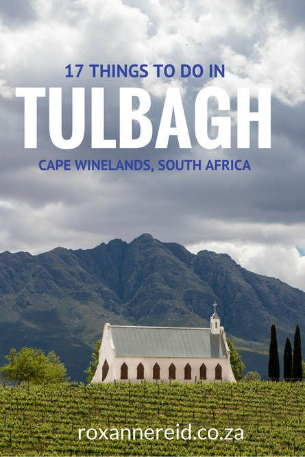 17 things to do in Tulbagh, Cape Winelands, South Africa #Tulbagh #CapeWinelands #SouthAfrica #CapeTown