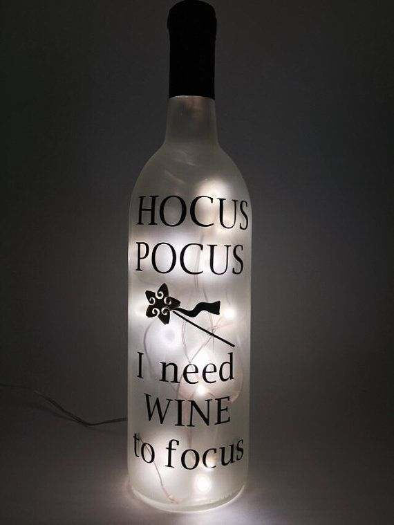 Lighted wine bottle. Hocus Pocus I need Wine to by WicksandWine                                                                                                                                                                                 More