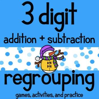 This item available in my Math Mega Packet - click here! Find more no-prep printable 3 digit addition and subtraction practice activities here! Find 3 digit addition and subtraction exit tickets here! 1, hands-on activities and games to help student practice regrouping 3 digit addition and subtraction!...