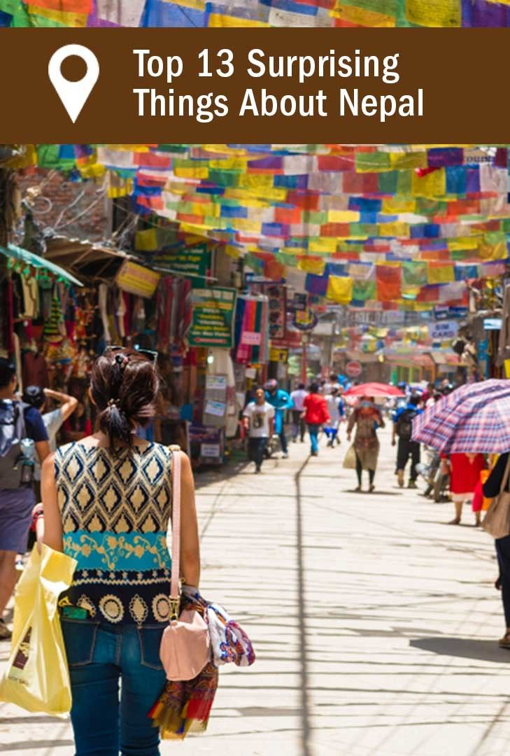 Top 13 Surprising Things About Nepal Nepal Travel Nepal Travel