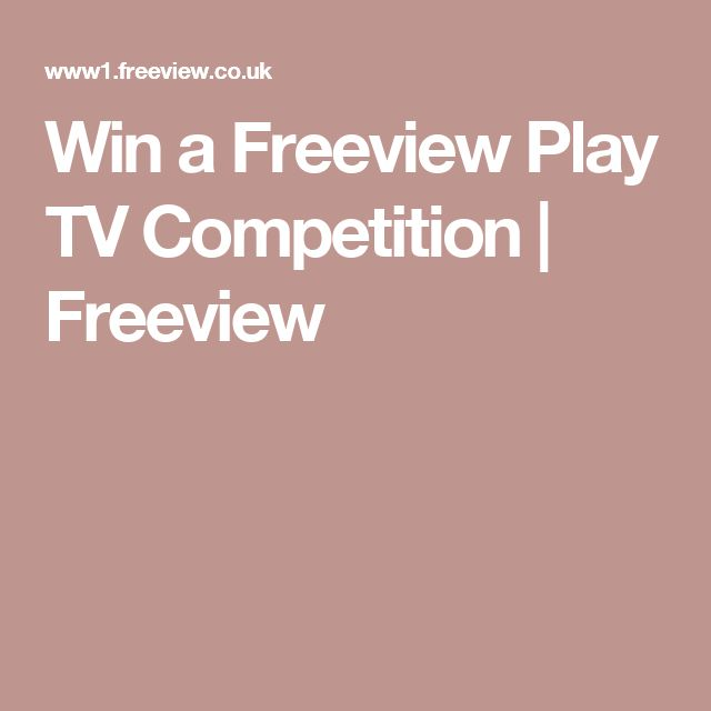 Win a Freeview Play TV Competition | Freeview