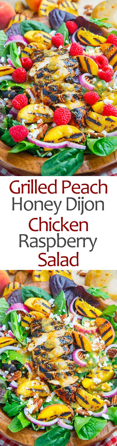 Grilled Peach and Honey Dijon Chicken Salad with Raspberries, Goat Cheese and…