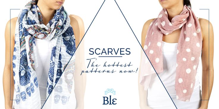 Not just any fashion item! Your scarf is a multitasking piece of clothing that smartens up your look and acts as a shawl for those chilly days of autumn.  http://www.ble-shop.com/blog/scarves-the-hottest-patterns-now/