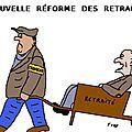 La réforme des retraites : un dessin  toujours d'actualité  !