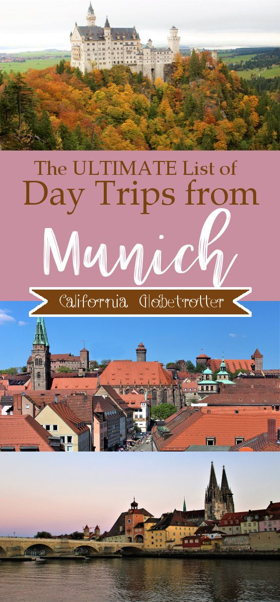 A continuously growing list of ULTIMATE Day Trips from Munich, Bavaria, Germany   Weekend Trips from Munich   City Trips near Munich   European Cities near Munich   Excursions from Munich   Best day Trips from Munich   Regensburg Day Trip from Munich   Schloss Neuschwanstein Castle Excursion   Road Trips from Munich - California Globetrotter
