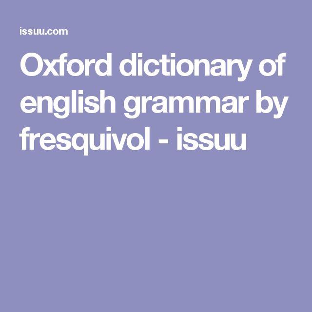 Oxford dictionary of english grammar by fresquivol - issuu