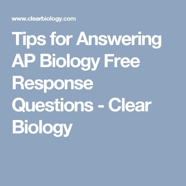 ap bio free response I took the ap bio exam three days ago (may 8 2017)  8 free-response questions , or frqs frq #1 and #2 are together worth 50% of this section as a result,.