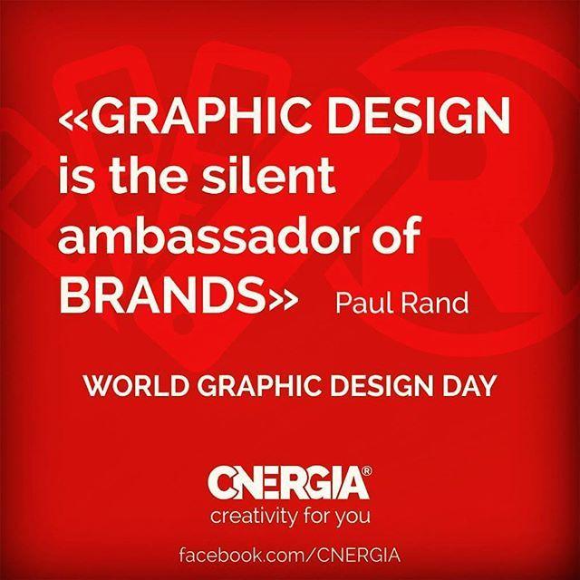 """""""O Design Gráfico é o embaixador silencioso das marcas."""" Paul Rand #worldgraphicdesignday #creativity #diamundialdodesigngráfico #criatividade #design #cnergia4u"""