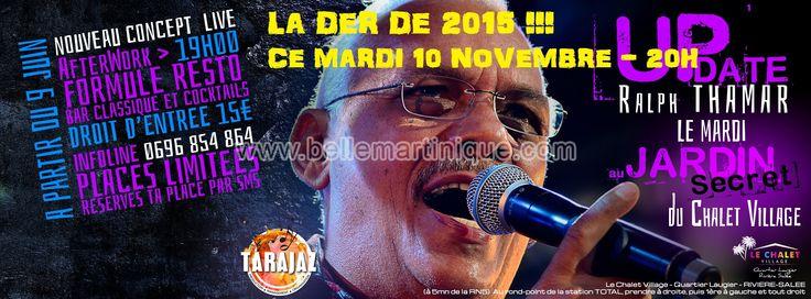 Le 10 novembre. Veille de jour férié !!! Soirée AfterWork avec Ralph THAMAR en live !