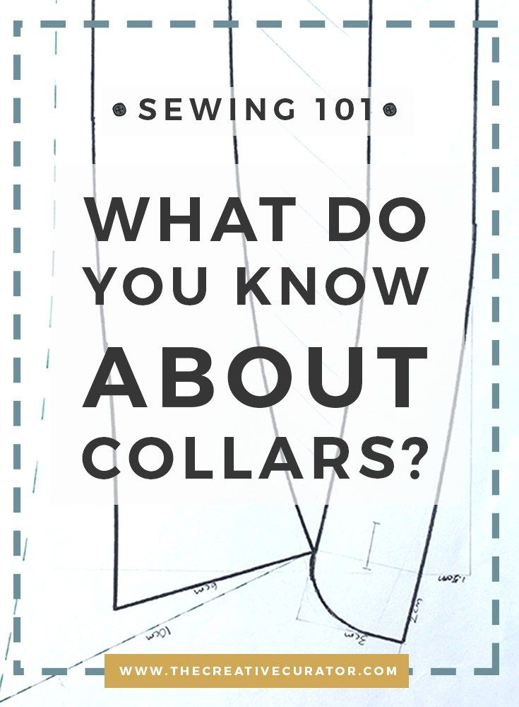 Collars - Sewing beginners, Learn All About Collars - The Creative Curator