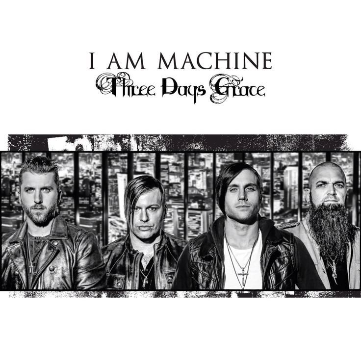 three days grace i'm machine скачать