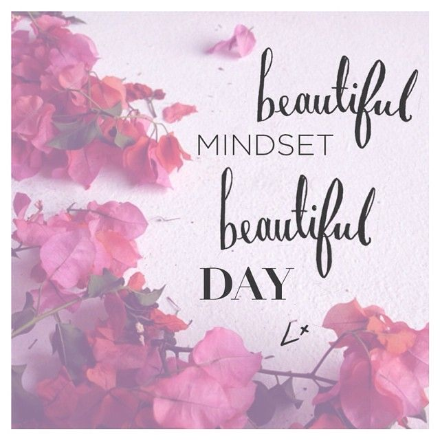 a beautiful day begins with a beautiful mindset quote - photo #25