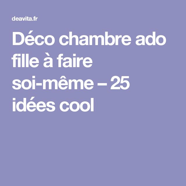 25 best ideas about ado fille on pinterest chambre ado - Inspiration chambre ado fille ...