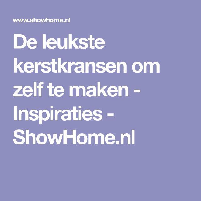 De leukste kerstkransen om zelf te maken - Inspiraties - ShowHome.nl