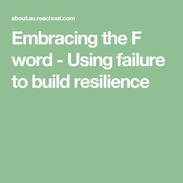 Embracing the F word - Using failure to build resilience