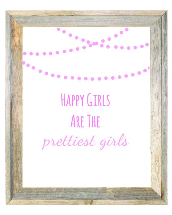 Happy Girls Are the Prettiest Girls Baby Pink by IslaKateDesigns