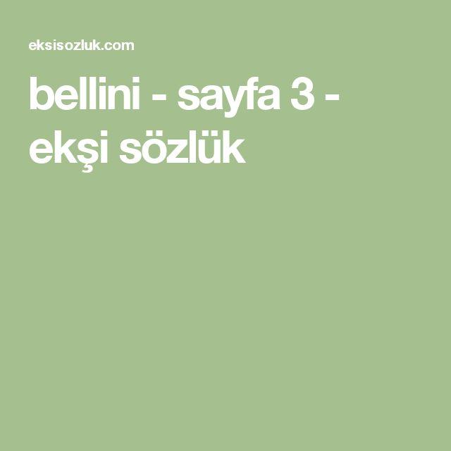 bellini - sayfa 3 - ekşi sözlük