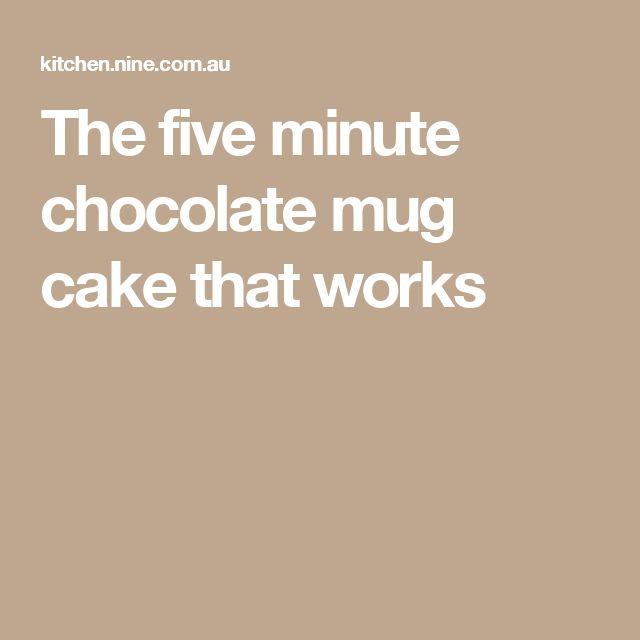 The five minute chocolate mug cake that works