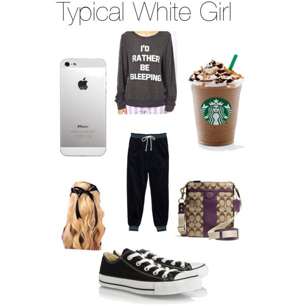 Typical White Girl... So, what is the problem? I don't see it. :D