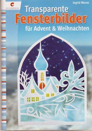 Fensterbilder advent - Angela Lakatos - Picasa Webalbumok