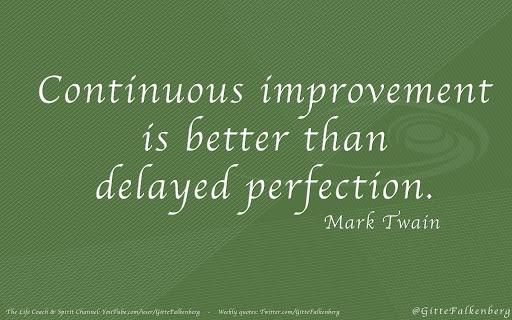 Continuous Improvement...