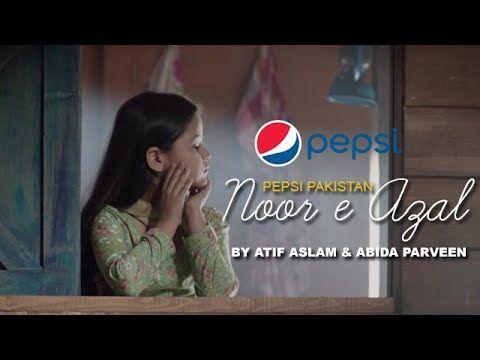 Noor e Azal By Atif Aslam & Abida Parveen | Ramadan Mubarik 2017 OST | Pepsi Pakistan - Video Tubez