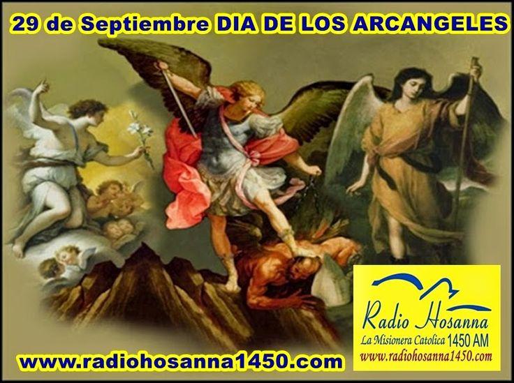 Radio Hosanna 1450 AM.  La Misionera.: 29 de Septimbre: DÍA DE LOS ARCAGELES