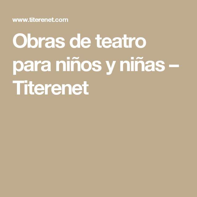 Obras de teatro para niños y niñas – Titerenet