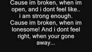 Broken-Seether & Amy Lee from Evanescence(Lyrics) HQ FULL, via YouTube.