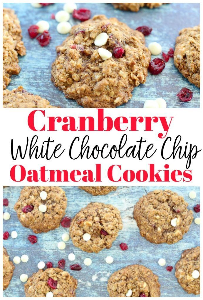Cranberry White Chocolate Chip Oatmeal Cookies Recipes #christmascookies