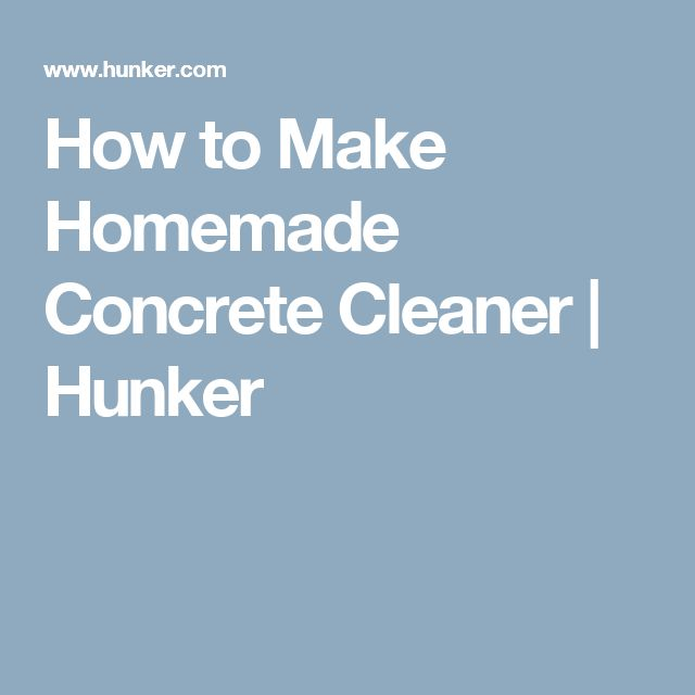 86 best cleaning images on pinterest cleaning hacks for Homemade cleaning solution for concrete