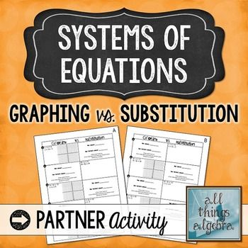 systems of equations graphing vs substitution partner activity systems of equations and. Black Bedroom Furniture Sets. Home Design Ideas