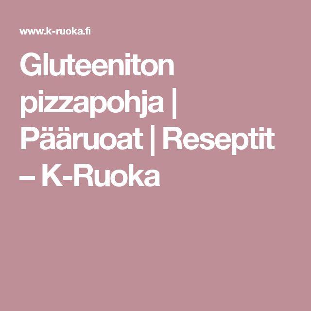 Gluteeniton pizzapohja | Pääruoat | Reseptit – K-Ruoka