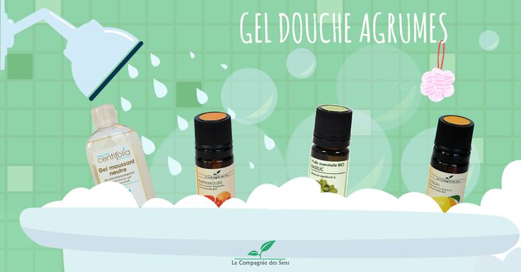 Comment réaliser son gel douche bio naturel aux huiles essentielles aux senteurs d'agrumes ?