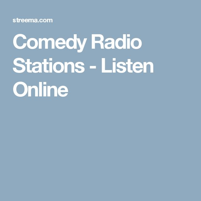 Comedy Radio Stations - Listen Online