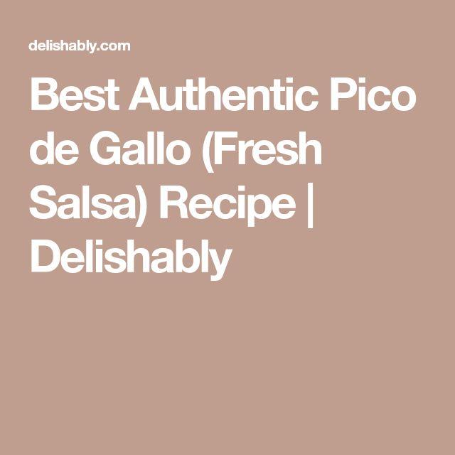 Best Authentic Pico de Gallo (Fresh Salsa) Recipe | Delishably