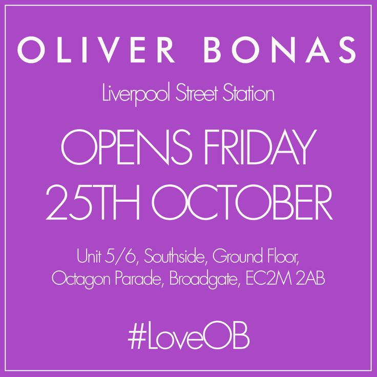 Oliver Bonas London Liverpool Street Station Broadgate London is opening this Friday 25th October #excited #loveOB #seeyouthere