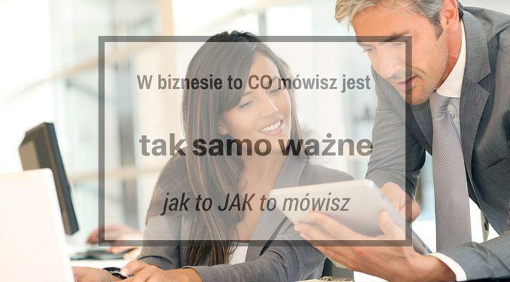 W biznesie to CO mówisz jest tak samo ważne jak to JAK to mówisz: http://blog.swiatlyebiznes.pl/w-biznesie-to-co-mowisz-jest-tak-samo-wazne-jak-to-jak-to-mowisz/