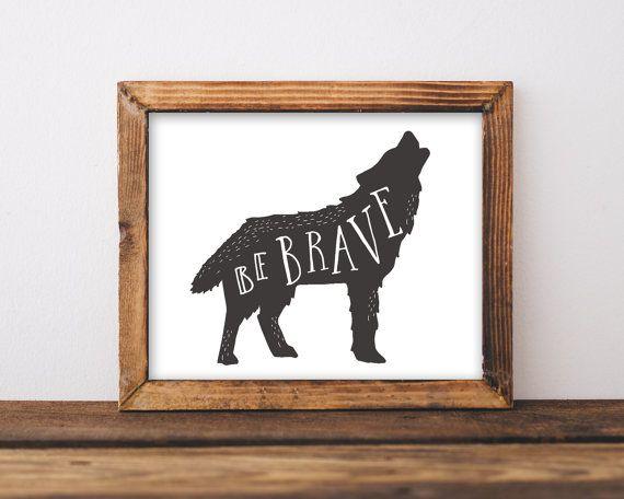 Be Brave Printable Wolf Nursery Wall Art Boy by INVITEDbyAudriana