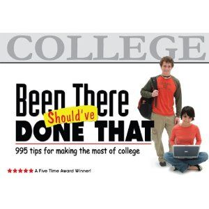 46 best college rules images on pinterest collage colleges and graduation gift been there shouldve done that 995 tips for making the most of college paperback by suzette tyler fandeluxe Image collections