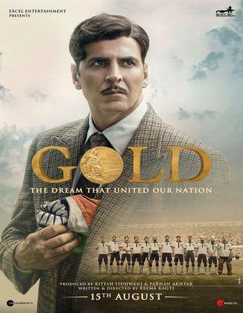 Gold 2018 Full Hindi Movie 480p Download Cinemovie Pinterest