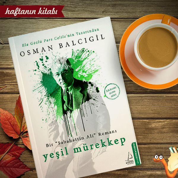 """""""Yeşil Mürekkep"""" acılı kuşağın mücadelesini tarihe not düşen emsalsiz bir roman.  Haftanın Kitabı:"""