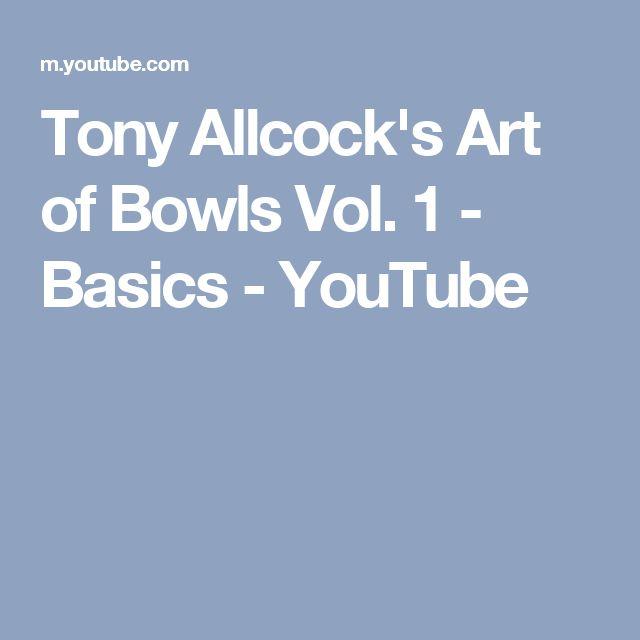 Tony Allcock's Art of Bowls Vol. 1 - Basics - YouTube