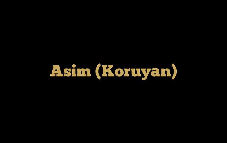 Allah'ın isimlerinden biri de Asim ismidir. Asim olan Allah çok yücedir. Asim olan Allah hakkında daha fazla bilgi edinmek için ŞİMDİ ZİYARET EDİN!