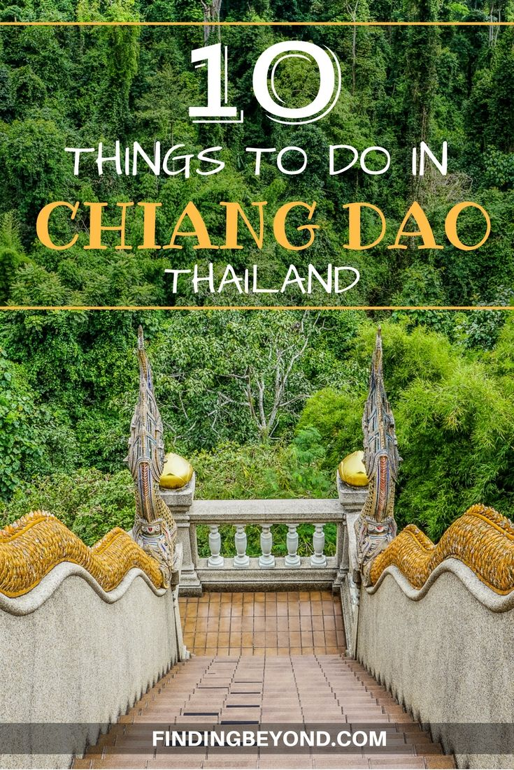 Visiting pretty Chiang Dao is the perfect day trip from Chiang Mai, Thailand. Even better to stay a few days. If you do, here's our top 10 things to do in Chiang Dao. | Highlights of Chiang Dao | Accommodation in Chiang Dao | Weekend away from Chiang Mai | Explore North Thailand | Visit Chiang Dao | What to do in Chiang Dao | What to do from Chaing Mai | Explore Chiang Mai | Backpacking Thailand | Getting to Chiang Dao | Relaxing weekend in North Thailand.