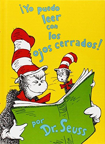 Yo Puedo Leer Con los Ojos Cerrados! = I Can Read with My Eyes Shut! (I Can Read It All by Myself Beginner Books) (Spanish Edition) by Dr Seuss