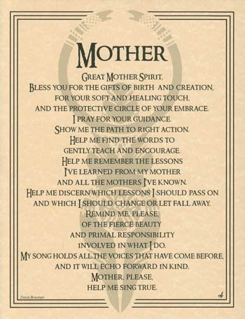 Offering reverence to the female half of the divine, the Great Mother Spirit poster offers prayer to the Great Mother, seeking the wisdom and gifts that she bestows upon us. The words of Travis Bowman